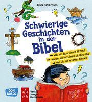 Schwierige Geschichten in der Bibel Hartmann, Frank 9783769824117