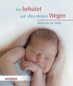 Sei behütet auf allen deinen Wegen Andrea Göppel 9783451377037
