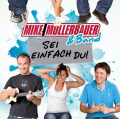 Sei einfach Du! Müllerbauer, Mike 4045027081348