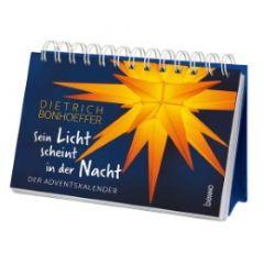 Sein Licht scheint in der Nacht Bonhoeffer, Dietrich 9783746250731