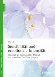 Sensibilität und emotionale Intensität Lo, Imi 9783955718350