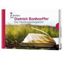 Sieben Wochen mit Dietrich Bonhoeffer Bonhoeffer, Dietrich 9783460500129