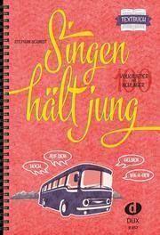 Singen hält jung - Textbuch Schmidt, Stephan 9783868492484