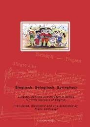 Singlish, Swinglish, Springlish Schlosser, Franz 9783942516204