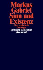 Sinn und Existenz Gabriel, Markus 9783518297162