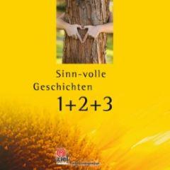 Sinn-volle Geschichten 1+2+3 Rieger, Gisela 9783940562968