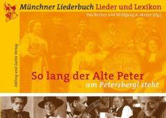'So lang der Alte Peter am Petersberg steht' Wolfgang A Mayer/Eva Becher 9783937904238