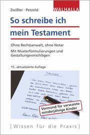 So schreibe ich mein Testament Zwißler, Finn/Petzold, Sascha 9783802940996