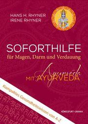 Soforthilfe mit Ayurveda Rhyner, Hans H/Rhyner, Irene 9783868261806