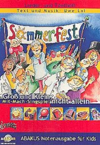 Sommerfest - Groß und Klein nicht allein Lal, Uwe 9783881243087