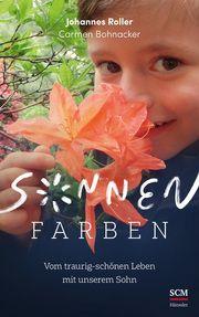 Sonnenfarben Roller, Johannes/Bohnacker, Carmen 9783775160186
