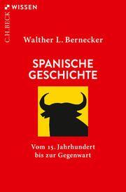 Spanische Geschichte Bernecker, Walther L 9783406756108