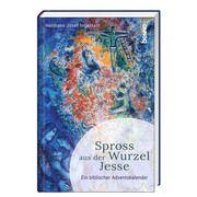 Spross aus der Wurzel Jesse Ingenlath, Hermann Josef (Dr.) 9783746254821
