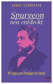 Spurgeon neu entdeckt Schnepper, Arndt 9783417241679