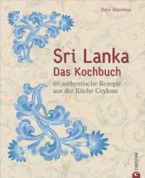 Sri Lanka - Das Kochbuch Hutchins, Bree 9783959611923
