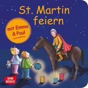 St. Martin feiern mit Emma und Paul Lehner, Monika 9783769824339