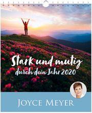 Stark und mutig durch dein Jahr 2020 Meyer, Joyce 9783957344137