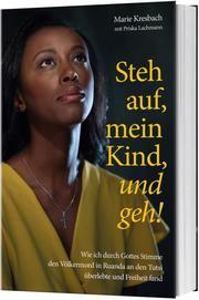 Steh auf, mein Kind, und geh! Kresbach, Marie/Lachmann, Priska 9783957347299