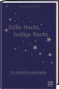 Stille Nacht, heilige Nacht Sauerbeck, Klaus 9783775158015