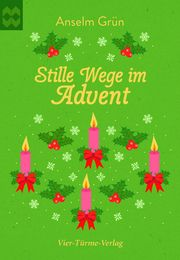 Stille Wege im Advent Grün, Anselm 9783736503366