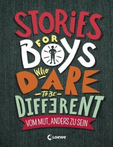 Stories for Boys Who Dare to be Different - Vom Mut, anders zu sein Brooks, Ben 9783743202597