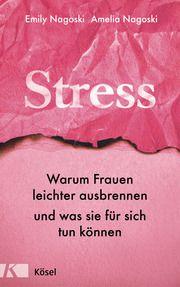 Stress Nagoski, Emily/Nagoski, Amelia 9783466347445