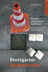 Stuttgarter Stolpersteine Harald Stingele 9783791880334