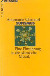 Sufismus Schimmel, Annemarie 9783406460289