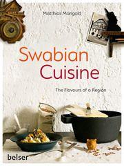 Swabian Cuisine Mangold, Matthias F 9783763028665