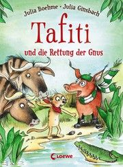 Tafiti und die Rettung der Gnus Boehme, Julia 9783743207257