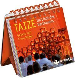 Taizé - Im Licht des Vertrauens Communauté de Taizé 9783451324659