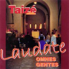 Taize: Laudate omnes gentes Berthier, Jaques 3295750005666