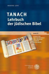 Tanach - Lehrbuch der jüdischen Bibel Liss, Hanna 9783825368500