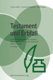 Testament und Erbfall Ubert, Guido/Hochmuth, Johannes/Kaspar, Josef 9783423512527