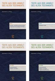 Texte aus der Umwelt des Alten Testaments. Neue Folge Bernd Janowski/Daniel Schwemer/Karl Hecker u a 9783579001005