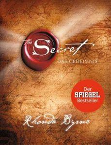 The Secret: Das Geheimnis Byrne, Rhonda 9783442337903