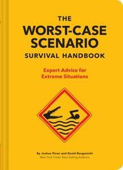 The Worst-Case Scenario Survival Handbook Piven, Joshua/Borgenicht, David 9781452172187
