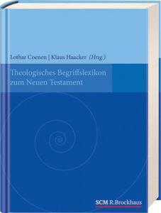 Theologisches Begriffslexikon zum Neuen Testament Lothar Coenen/Klaus Haacker 9783417263015