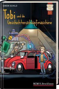 Tobi und die Geschichtenschlüpfmaschine Schild, Simon 9783417265071