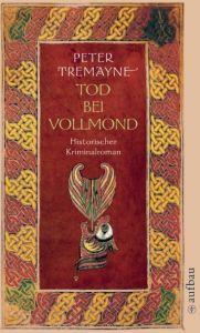 Tod bei Vollmond Tremayne, Peter 9783746621289