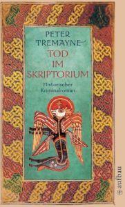 Tod im Skriptorium Tremayne, Peter 9783746615264
