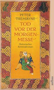 Tod vor der Morgenmesse Tremayne, Peter 9783746622989