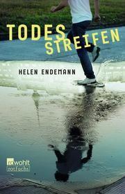 Todesstreifen Endemann, Helen 9783499218415