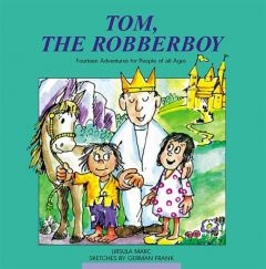 Tom the Robber Boy Marc, Ursula 9783932842603