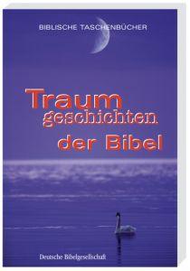 Traumgeschichten der Bibel Hélène Renard 9783438048080