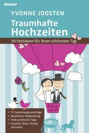 Traumhafte Hochzeiten Joosten, Yvonne 9783865064677