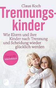 Trennungskinder Koch, Claus 9783843611084
