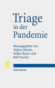 Triage in der Pandemie Tatjana Hörnle/Stefan Huster/Ralf Poscher 9783161602016