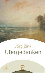 Ufergedanken Zink, Jörg 9783579085432