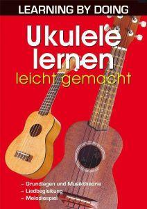 Ukulele lernen leicht gemacht Rödder, Gernot 9783895556968